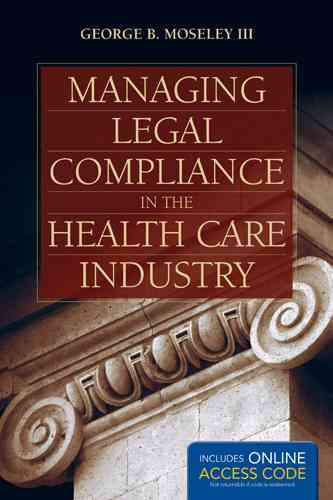 Managing Compliance With Regulation & Accreditation in the Hospital